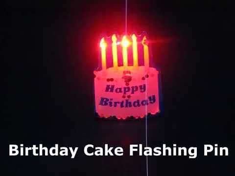 Happy Birthday Cake Flashing Pin Body Lights