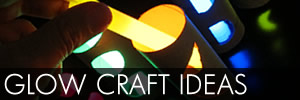 Glow Craft Ideas